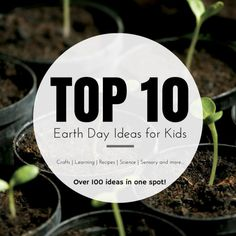 Top 10 Earth Day Activities for Kids