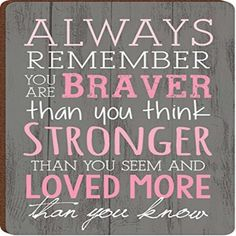 Always Remember You Are Braver Breast Cancer Awareness Wood Magnet: Support comes in all shapes and sizes. Celebrate the survivors and honor the loved ones we've lost with this Breast Cancer Awareness piece. Quotes For Cancer Patients, Breast Cancer Quotes, Breast Cancer Survivor, Breast Cancer Awareness, Breast Cancer Shirts, Quotes About Fighting Cancer, Cancer Survivor Party, Cancer Survivor Quotes, Frases