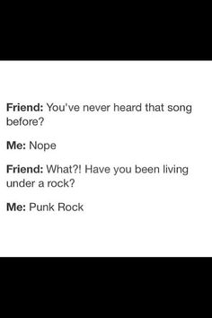 I live under Punk Rock