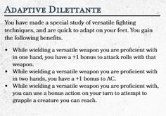 Adaptive Dilettante, a feat for Versatile Weapon wielders Dungeons And Dragons Board, Dungeons And Dragons Characters, Dungeons And Dragons Homebrew, Dnd Characters, Dnd 5e Monk, Dnd Feats, D D Races, Dnd Classes, Dungeon Master's Guide