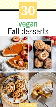 These Vegan Fall Dessert Recipes are made with cinnamon, apple, pear and pumpkin as the main ingredients. Sweet and cozy Autumn treats for baking and more. | The Green Loot