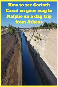 Visit Corinth Canal on your way to Nafplio on a day trip from Athens. Just one of many great day trips from Athens you can take during your next vacation in Greece! #athens #corinth #nafplio #greece