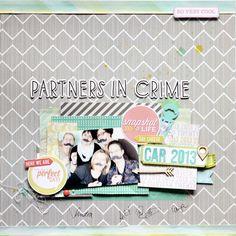 Mein Leben in Scraps: Partners in crime