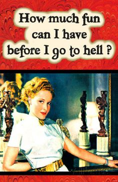 How Much Fun can I Have Before I Go To Hell Masterprint at AllPosters.com