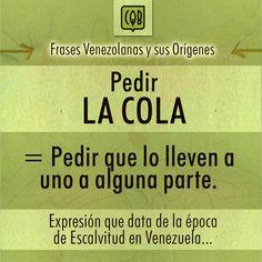 Frases Venezolanas y sus Orígenes – ConchaleQueBueno.com