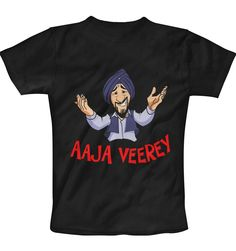 Aaja Veerey T-Shirt