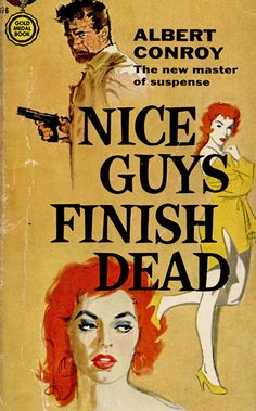 """Nice Guys Finish Dead"" by Albert Conroy, 1960s. Redhead pulp novel cover"