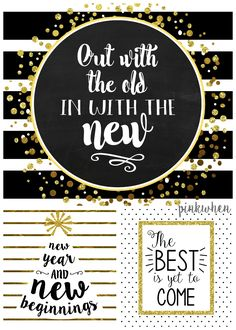 It's a new day and a new year! Download, two, or all THREE of these FREE Black, White, and Gold New years free printables.