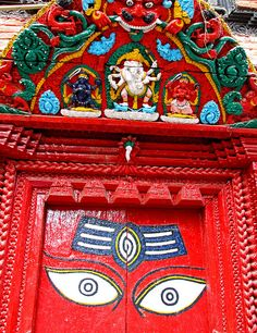 Durbar Square Kathmandu, Nepal I was impressed when i saw this picture! They drew eyes on the door as if this is a living thing that can overwhatch us!