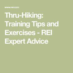 Thru-Hiking: Training Tips and Exercises - REI Expert Advice