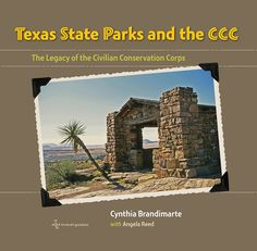 "Texas State Parks and the CCC: The Legacy of the Civilian Conservation Corps, by Cynthia Brandimarte and Angela Reed; foreword by Carter Smith (2013). ""In [this book, the author] has mined the organization's archives, as well as those of the Texas State Library and Archives Commission and the Texas Department of Transportation, to compile a rich visual record of how this New Deal program left an indelible stamp on many of the parks we still enjoy today."" (Website)"