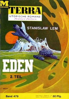 Terra SF 479 Eden 2.Teil   EDEN Stanislaw Lem  Titelbild 1. Auflage:  Karl Stephan