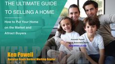 Ken Powell Ultimate Guide To Selling a Home