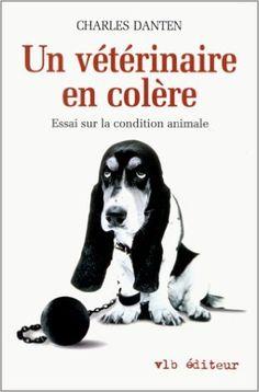 Un vétérinaire en colère: Amazon.com: Charles Danten: Books