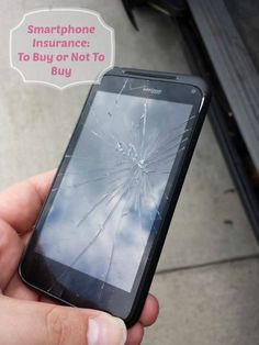 Is Smartphone Insurance Really Necessary?Would be nice if not broken!