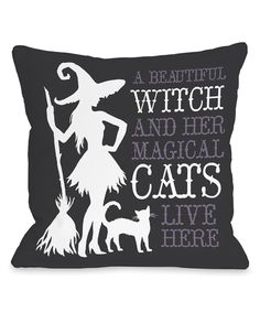 Look what I found on #zulily! 'Beautiful Witch' Throw Pillow by OneBellaCasa #zulilyfinds