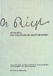 """Desiderata. (Alöis Riegl, """"El retrato holandés de grupo."""")"""