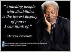 attacking people with disabilities is the lowest display of power