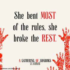 "(dejamallory)From ""A Gathering of Shadows"" by V.E. Schwab Tags: ADSOM , AGOS , A Darker Shade of Magic , Victoria Schwab quotes, books, #book #quotes #bookquotes"
