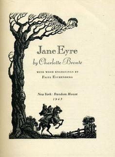 Jane Eyre by Charlotte Bronte.still my favorite book! My grandma got me reading the Bronte's, her favorite was Wuthering Heights. Charlotte Bronte, Jane Austen, Agatha Christie, I Love Books, Great Books, Illustrator, Stieg Larsson, Bronte Sisters, Engraving Illustration