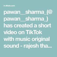 pawan__sharma_( has created a short video on TikTok with music original sound - rajesh thakkar. Texts, The Originals, Create, Music, Boss, Musica, Musik, Muziek, Texting