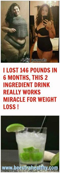 I LOST 146 POUNDS IN 6 MONTHS, THIS 2 INGREDIENT DRINK REALLY WORKS MIRACLE FOR WEIGHT LOSS !