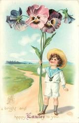 A BRIGHT AND HAPPY EASTER TO YOU boy in white holds exaggerated pansies