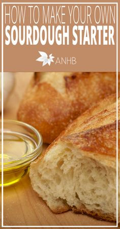 How to Make Your Own Sourdough Starter - All Natural Home and Beauty #homemade #sourdough
