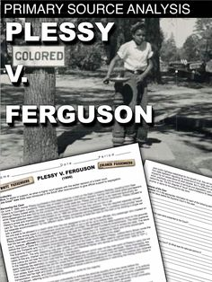 Plessy v. Ferguson Primary Source Worksheet teaches students about one of the worst Supreme Court decisions in history, forcing African Americans to live with Jim Crow laws for the following 50 years. Students are guided through the case while examining excerpts of the Supreme Court decision. This can be used in class or as homework as it's a completely stand alone assignment. This is also perfect for substitute teacher plans. And of course, a key is included.