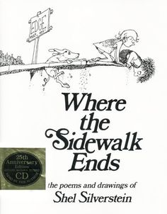 Where the Sidewalk Ends: The Poems and Drawings of Shel Silveristienu