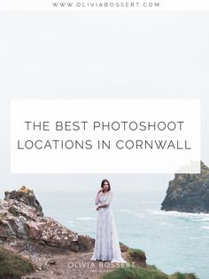 The Best Photoshoot Locations in Cornwall // Click To Read the Post // www.oliviabossert.com