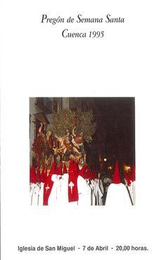 Semana Santa 1995 Folleto anunciador del acto del pregón de la Semana Santa de 1995 que corrió a cargo de José A. Navarro Saugar  #SemanaSanta #Cuenca #AntonioNavarroSaugar