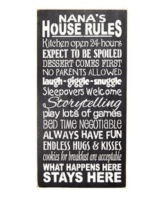 Look at this #zulilyfind! 'Nana's House Rules...' Wall Sign #zulilyfinds