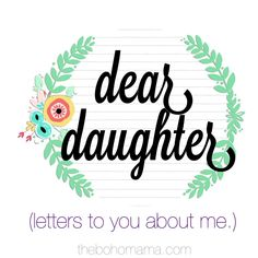 boho mama: Naturally Attached: A Letter to My Daughter {Dear Daughter Series}
