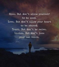 Give. But dont allow yourself to be used..