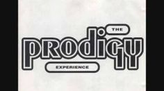 The Prodigy - Everybody in the Place (155 and Rising)