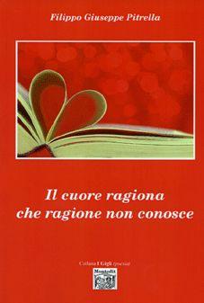 Copertina del libro Il cuore ragiona che ragione non conosce