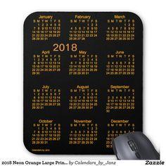 2018 Neon Orange Large Print Calendar by Janz Mouse Pad