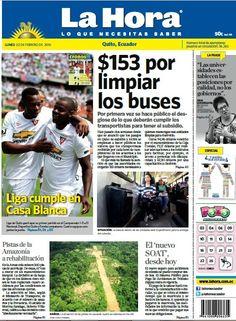 Los temas destacados son: $153 por limpiar los buses, Liga cumple en Casa Blanca, Pistas de la Amazonía a reahabilitación, y El 'nuevo SOAT, desde hoy.