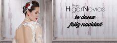 La familia de Higar Novias os desea #FelizNavidad #HigarNovias #FuentePalmera