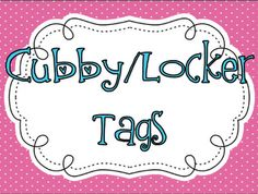 {Cubby/Locker Tags}