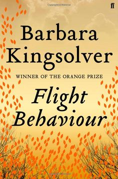 Flight Behaviour by Barbara. The link between our emotions, the environment and our future beautifully conveyed in Barabara Kingsolver's, Flight Behaviour. The fragility of relationships, the impact of learning the hope for our future. Flight Behavior, Books To Read, My Books, Barbara Kingsolver, This Is A Book, Reading Lists, Reading 2016, Reading Room, Fiction Books