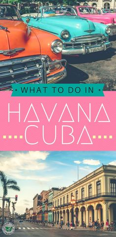 Planning a trip to Havana, Cuba? Check out what to do in Havana including things to see and do, where to eat and drink, and where to stay.