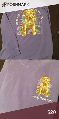 Dogs leave paw prints on your heart TShirt Brand new never worn Sassy Frass Tees Long sleeve shirt. Tops Tees - Long Sleeve