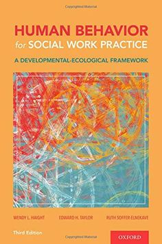 Binding: Paperback (496 pages) Publisher: Oxford University Press (May 13, 2020) Author: Wendy L. Haight, NULL ISBN-10: 0190937734 ISBN-13: 9780190937737 Social Work Practice, Human Behavior, Latest Books, Ecology, Reading, Oxford, University, Author, Free Apps