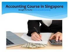 Accounting course in singapore by A1  MYOB via slideshare