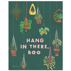 Hang In There Boo Art Print