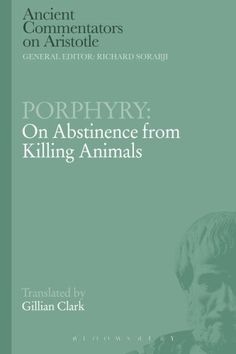 On abstinence from killing animals / Porphyry