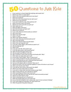 Some great conversation starters here!   50 questions to ask kids {plus free printable} from CrayonFreckles.com