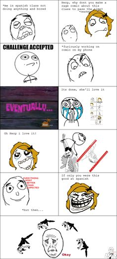 I made it into a rage comic! :)